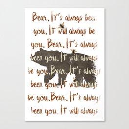 Always Bear Canvas Print