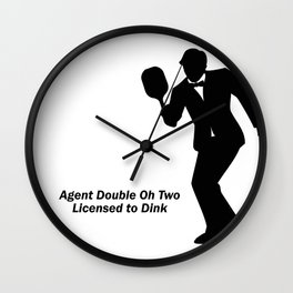 Agent 002 - Licensed to Dink Wall Clock