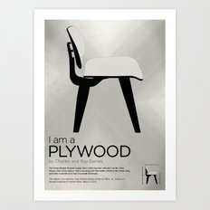 Chairs - A tribute to seats: I'm a Plywood (poster) Art Print