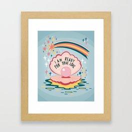 I am ready for true love Framed Art Print