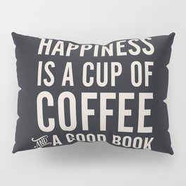 Happiness is a cup of coffee and a good book, vintage typography illustration, for libraries, pub Pillow Sham