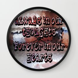A Memory that I will Forever Hold Dear to my Heart! Wall Clock