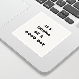 Good Day - Black & Cream Sticker