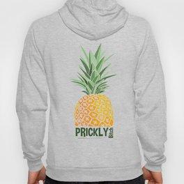 Pineapple lovers 'Prickly Bitch' series Hoody