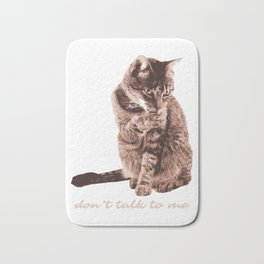 Funny Cat Dont Talk To Me Pet Animal Bath Mat