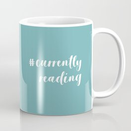 #currentlyreading (Green) Coffee Mug