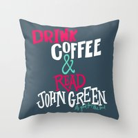 john green Throw Pillows featuring Coffee and John Green by Chelsea Herrick