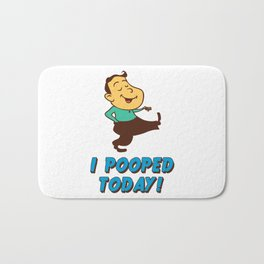 I pooped today! Bath Mat