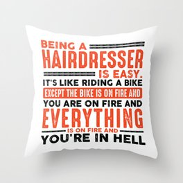 Being an Operating Engineer Is Easy Shirt Everything On Fire Throw Pillow