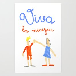 Viva la micizia (cheers the friendship) Art Print