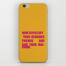 How to piss off your designer friends and give them migraine. iPhone & iPod Skin