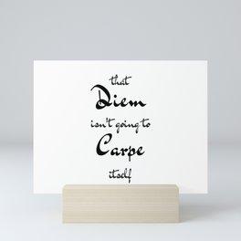 Carpe that Diem Mini Art Print