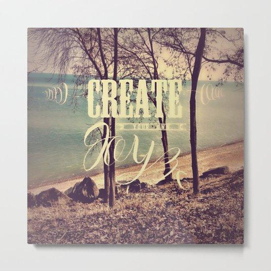 create your own joy Metal Print