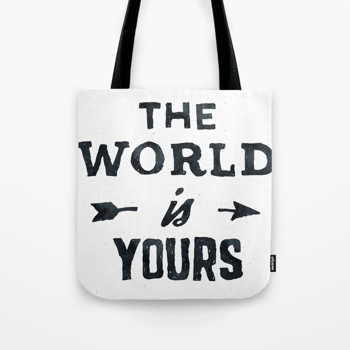 THE WORLD IS YOURS Black and White Tote Bag