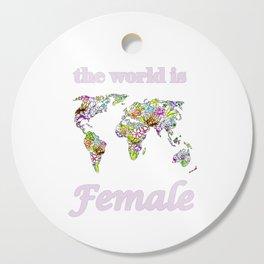 The world is female 2 . Cutting Board