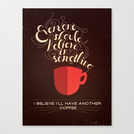 Coffee Karma  Canvas Print