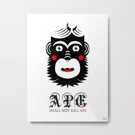 Ape Shall Not Kill Ape Metal Print