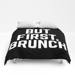 But First Brunch (Black & White) Comforters