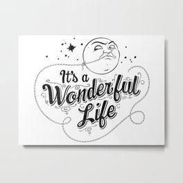 It's a Wonderful Life 2 Metal Print