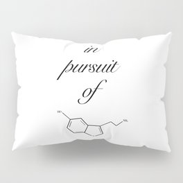 in pursuit of happiness Pillow Sham