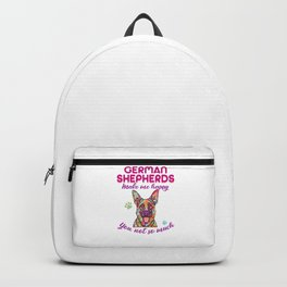 GERMAN SHEPHERDS MAKE ME HAPPY YOU NOT SO MUCH Backpack