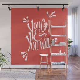 You can and you will (Fiesta) Wall Mural