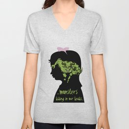 Monsters…hiding in our heads…OPTION Unisex V-Neck