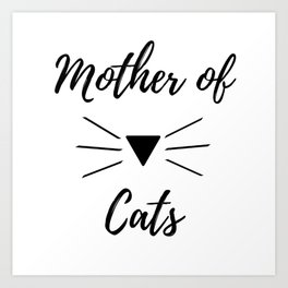 Mother of Cats Art Print
