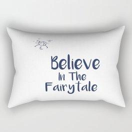 Believe In The Fairytale Rectangular Pillow