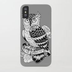 IT IS WHAT IT IS Slim Case iPhone X