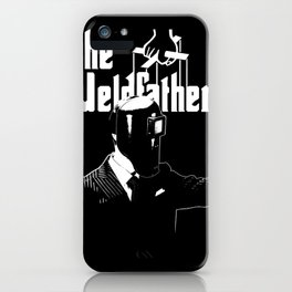 The Weldfather iPhone Case