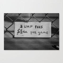 Ump Fees Canvas Print