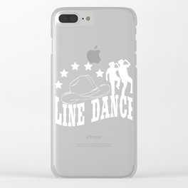 "A Perfect Gift For Line Dancers Cowboy Western Music ""Line Dance"" T-shirt Design Stars Country Music Clear iPhone Case"