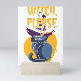 Witch Please Funny Halloween Cat Pumpkin Mini Art Print