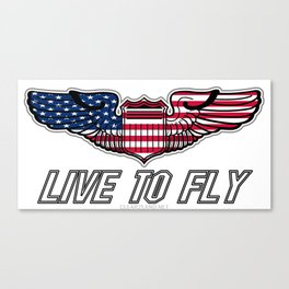 Live To Fly Version 2 Canvas Print