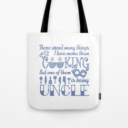 Cooking Uncle Tote Bag