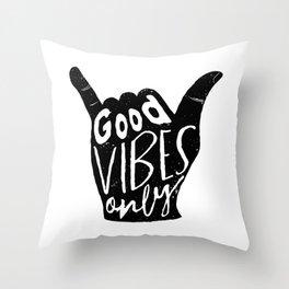 Good Vibes Only Shaka Throw Pillow