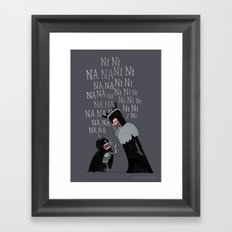 The Knights Who Say... Framed Art Print