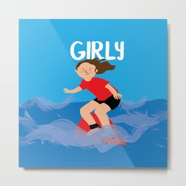 Positively girly - surfer girl Metal Print