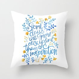 Discipline and inspiration - Hand Lettered Entrepreneur Quote Throw Pillow