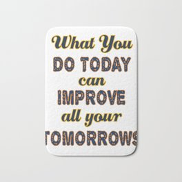 Motivational & Inspirational Tees for person who wants to be successful in life and Improved future. Bath Mat