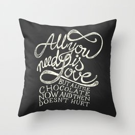 All You need is Love & Chocolate  Throw Pillow