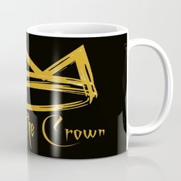 Respect the Crown Coffee Mug