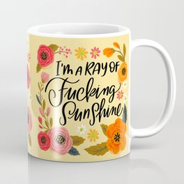 Pretty Swe*ry: I'm a Ray of Fucking Sunshine Coffee Mug