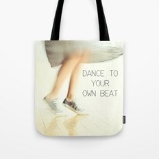 Dance to your own beat Tote Bag