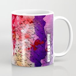 "Bright and Colorful Mixed Media ""How I Tell"" piece with Reds, Oranges, Pinks Purples Coffee Mug"