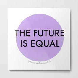 The Future is Equal - Purple Metal Print