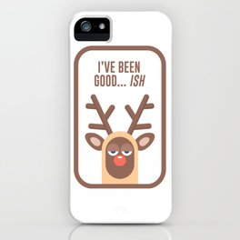 Rudolph Red Nose Reindeer Naughty Nice Good Bad List Funny iPhone Case