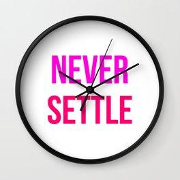 Never Settle Motivational Design Wall Clock