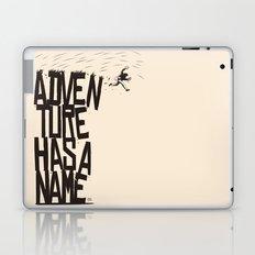 Adventure Has A Name Laptop & iPad Skin